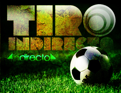Podcast TIRO INDIRECTO el podcast del fútbol