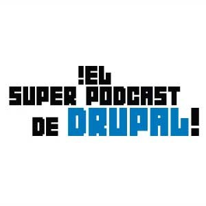 Podcast Super Podcast de Drupal
