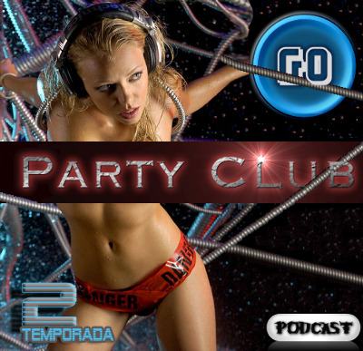 Podcast !!!Go Party Club!!!