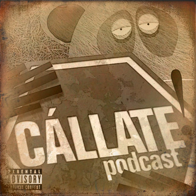 Podcast Cállate! podcast: oldies