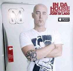 <![CDATA[IN DA HOUSE RADIO SHOW  JUAN DI LAGO (Podcast) - www.poderato.com/indahousejuandilago]]>