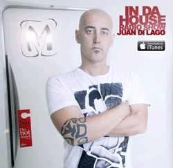 Podcast IN DA HOUSE RADIO SHOW  JUAN DI LAGO