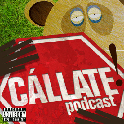 Podcast Cállate! Podcast