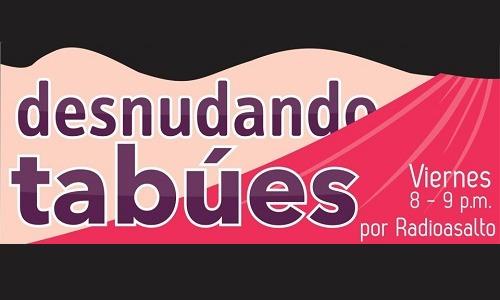 <![CDATA[Desnudando Tabúes (Podcast) - www.poderato.com/desnudandotabues]]>