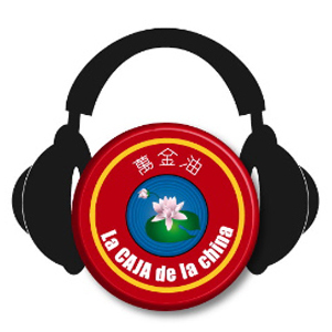 Podcast La CAJA de la china