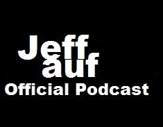 <![CDATA[Jeff Auf (Podcast) - www.poderato.com/jeffaufofficial]]>