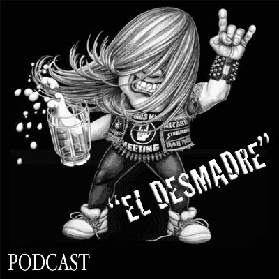 Podcast EL DESMADRE