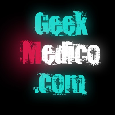 Podcast Geek + Medico
