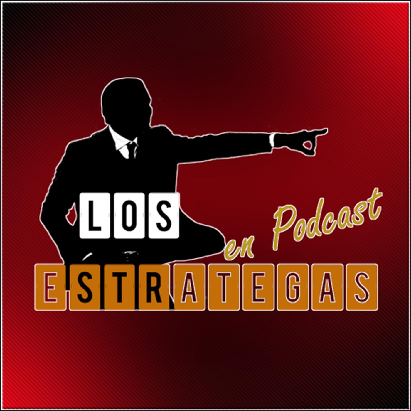 <![CDATA[Los Estrategas MX (Podcast) - www.poderato.com/losestrategasmx]]>