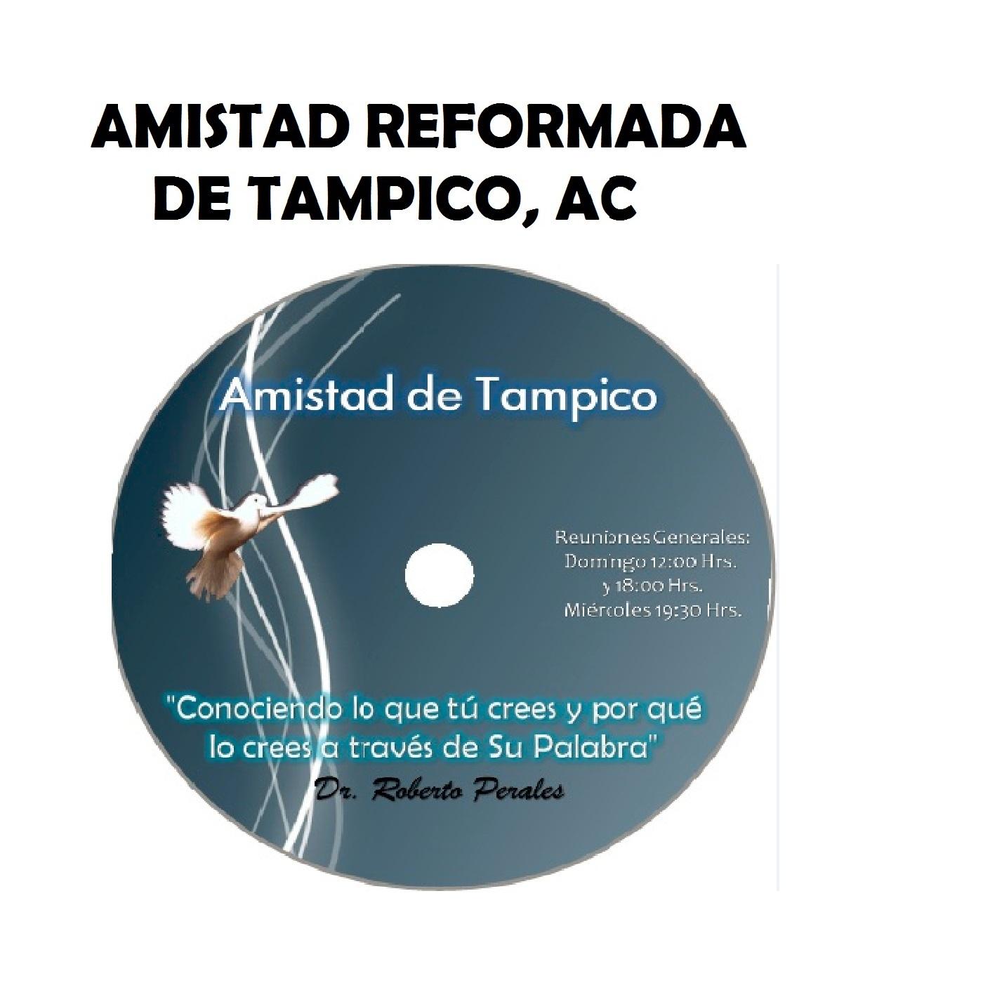 <![CDATA[Amistad Reformada de Tampico (Podcast) - www.poderato.com/amistadtampico]]>