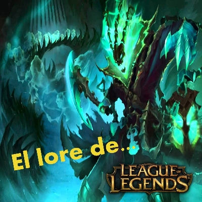 Podcast Lore League of Legends - Thresh