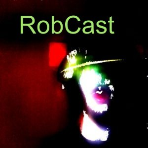 Podcast RobCast