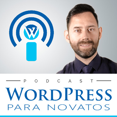 Podcast WordPress Para Novatos: crea tu blog con WordPress