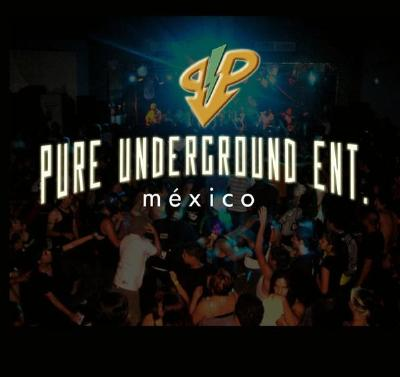 Podcast Pure Underground Entertainment México Presenta...