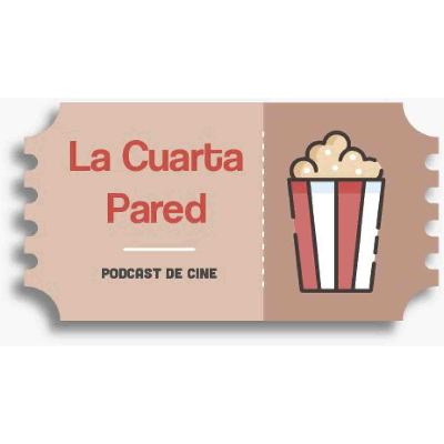 Podcast Podcast de cine La Cuarta Pared