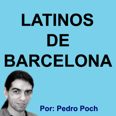 Podcast Latinos de Barcelona
