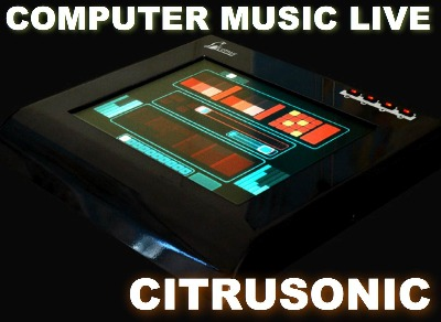 Podcast Computer Music Live / Citrusonic