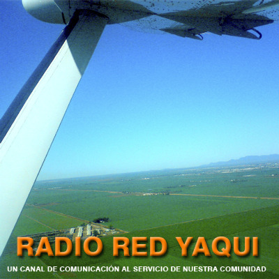 Podcast RADIO RED CULTURAL UNIVERSO YAQUI